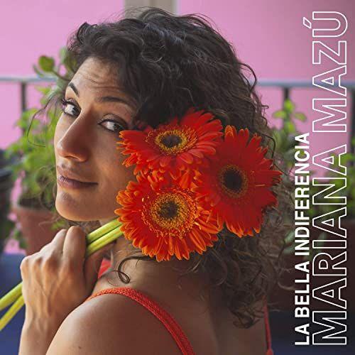 """Mariana Mazú ofrece una variedad de estilos en disco """"La bella indiferencia""""."""